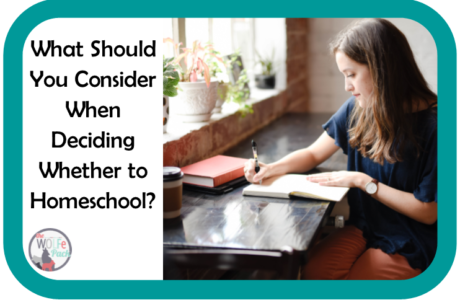 Three MOST IMPORTANT Considerations to Help Decide Whether to HOMESCHOOL