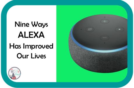 Nine Ways ALEXA Has Improved Our Lives