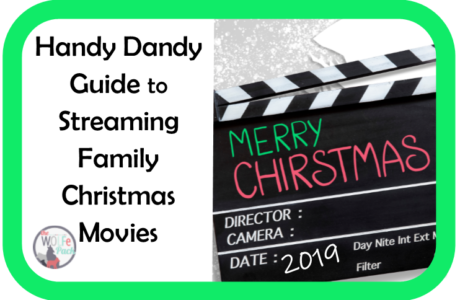 Handy Dandy Guide to Streaming Family Christmas Movies