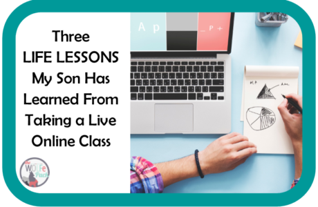 Three LIFE LESSONS My Son Has Learned From Taking a Live Online Class