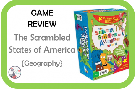 Game Review: SCRAMBLED STATES of AMERICA {Geography}