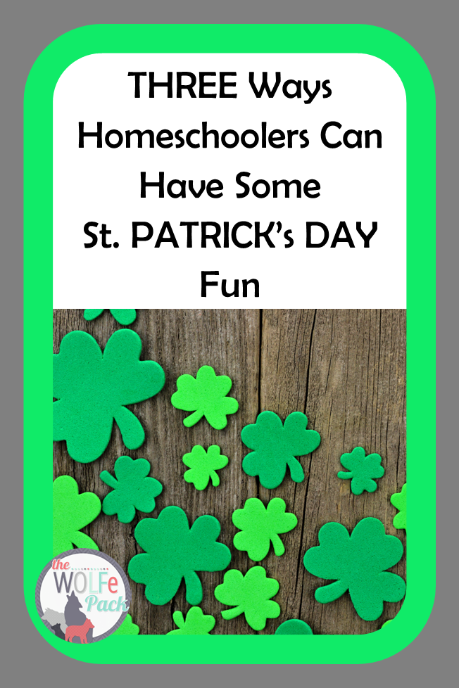 St Patricks Day Fun for Homeschoolers