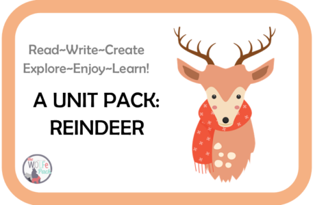 Reindeer: A UNIT STUDY Read~Write~Create~Explore~Enjoy~Learn!