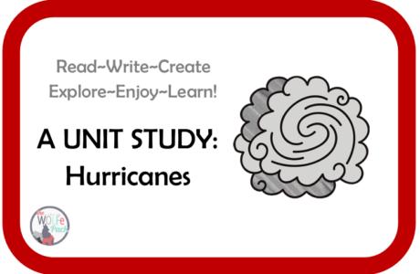 Hurricanes: A UNIT STUDY Read~Write~Create~Explore~Enjoy~Learn